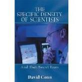 The Specific Density of Scientists by David Conn
